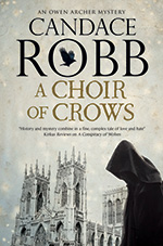 A Choir of Crows by Candace Robb
