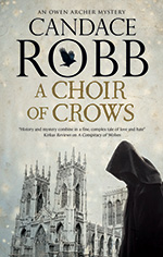 A Choir of Crows - Candace Robb