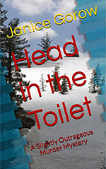Head in the Toilet by Janice Gorow