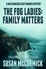 The Fog Ladies: Family Matters