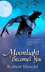 Moonlight Becomes You by Robert Herold