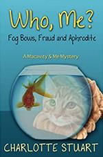 Who, Me? Fog Bows, Fraud and Aphrodite